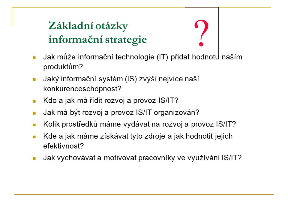 Základní otázky informační strategie