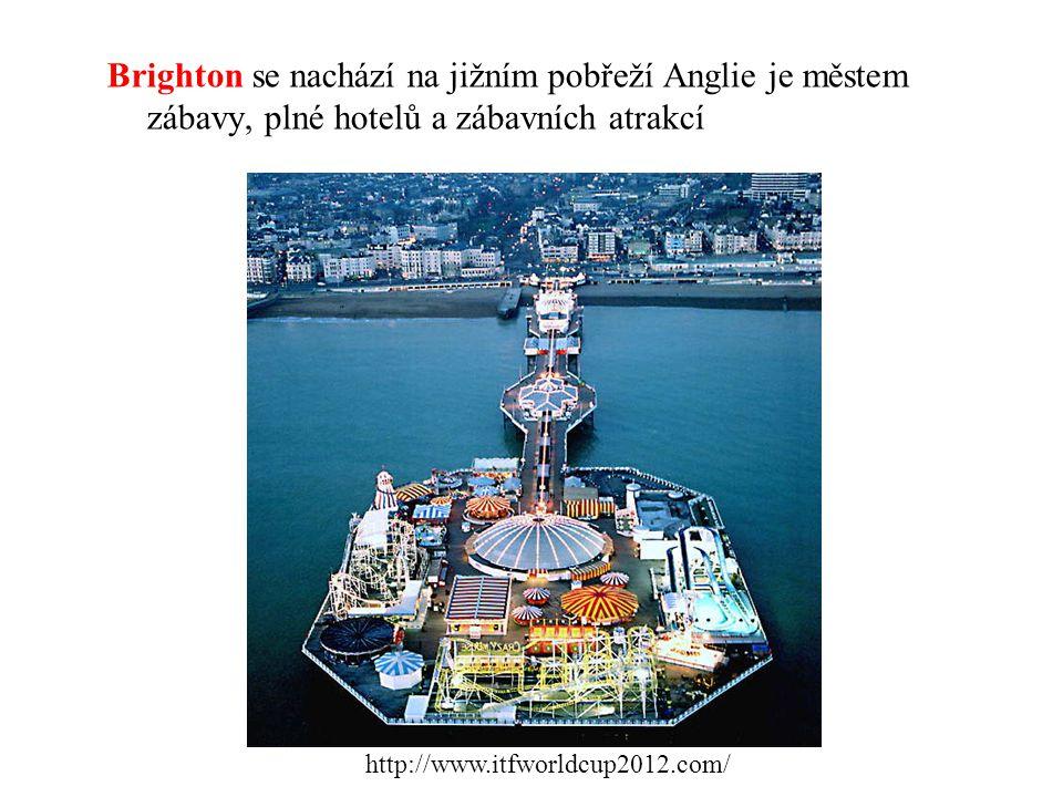Brighton se nachází na jižním pobřeží Anglie je městem zábavy, plné hotelů a zábavních atrakcí