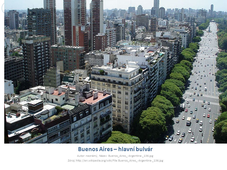 Buenos Aires – hlavní bulvár