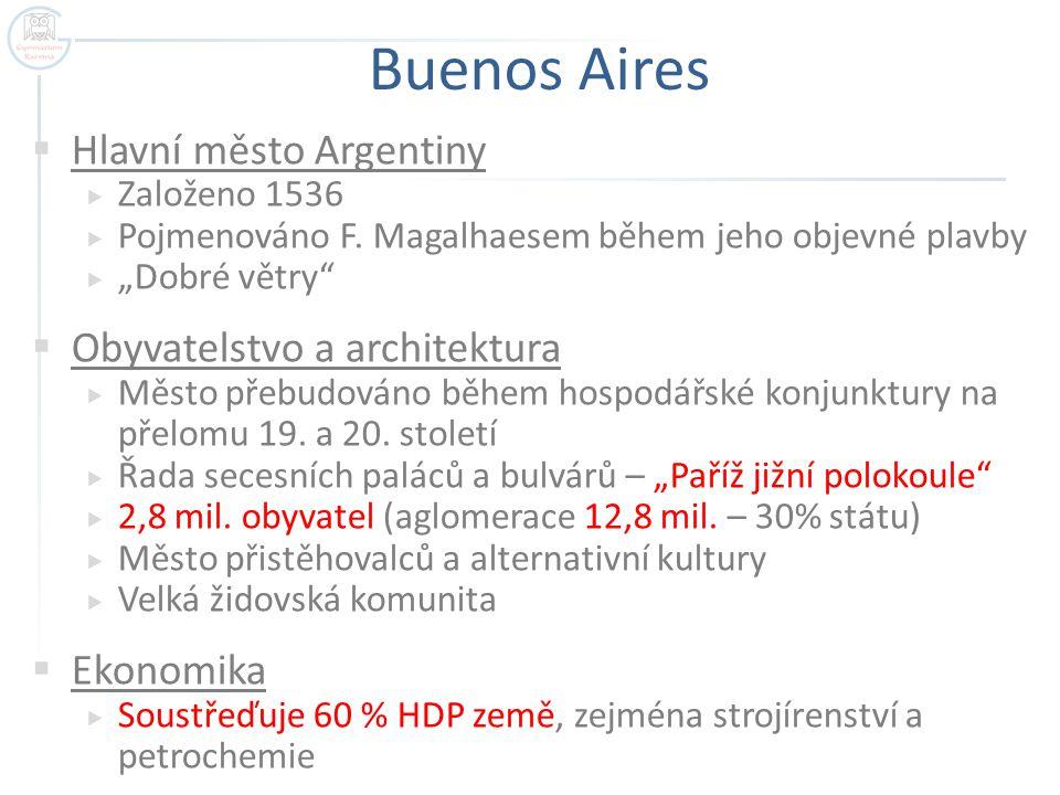 Buenos Aires Hlavní město Argentiny Obyvatelstvo a architektura