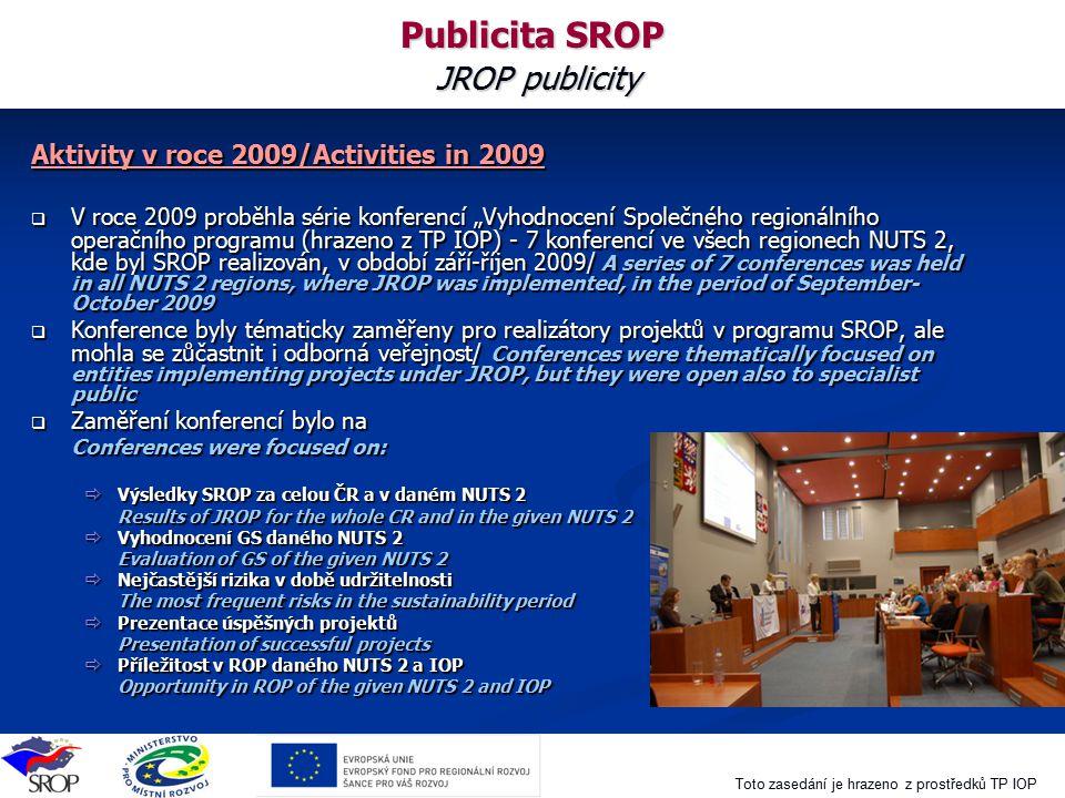 Publicita SROP JROP publicity