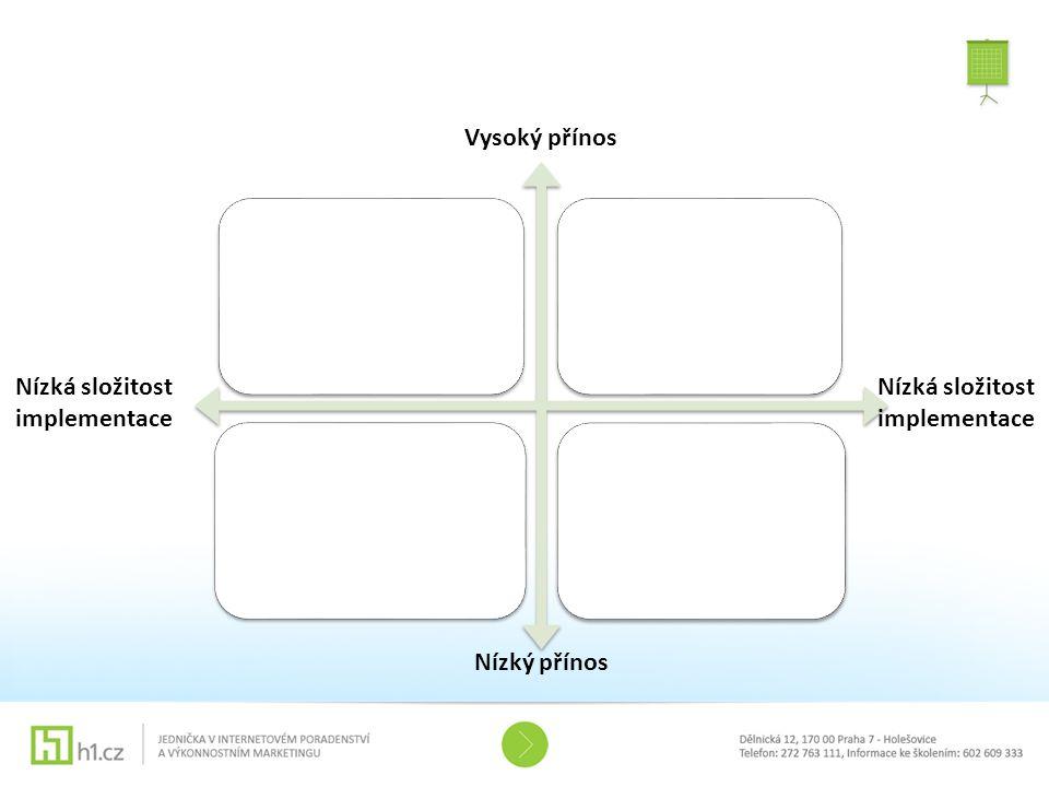Nízká složitost implementace Nízká složitost implementace