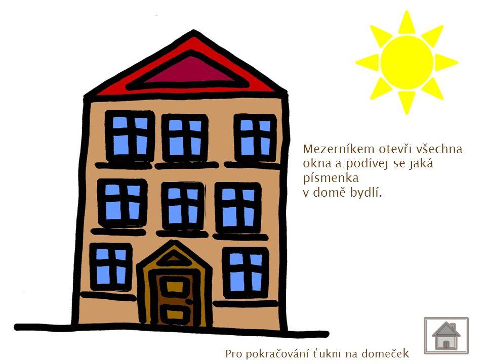 CH ch. Ch. Mezerníkem otevři všechna okna a podívej se jaká písmenka. v domě bydlí. Ch. ch. CH.