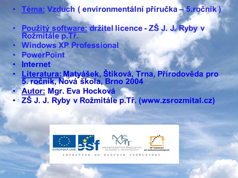 Téma: Vzduch ( environmentální příručka – 5.ročník )