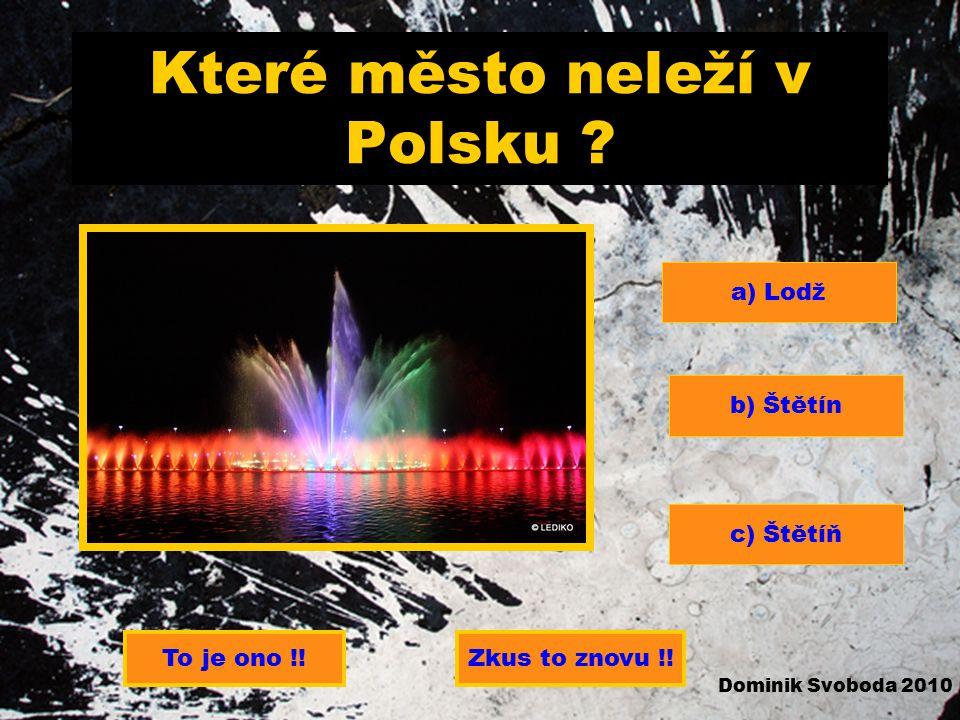 Které město neleží v Polsku