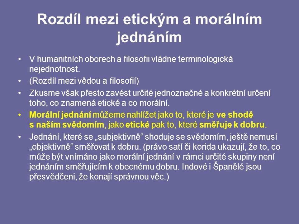 Rozdíl mezi etickým a morálním jednáním