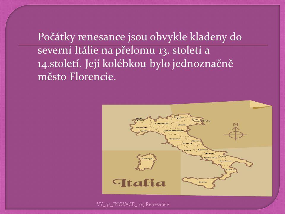 Počátky renesance jsou obvykle kladeny do severní Itálie na přelomu 13