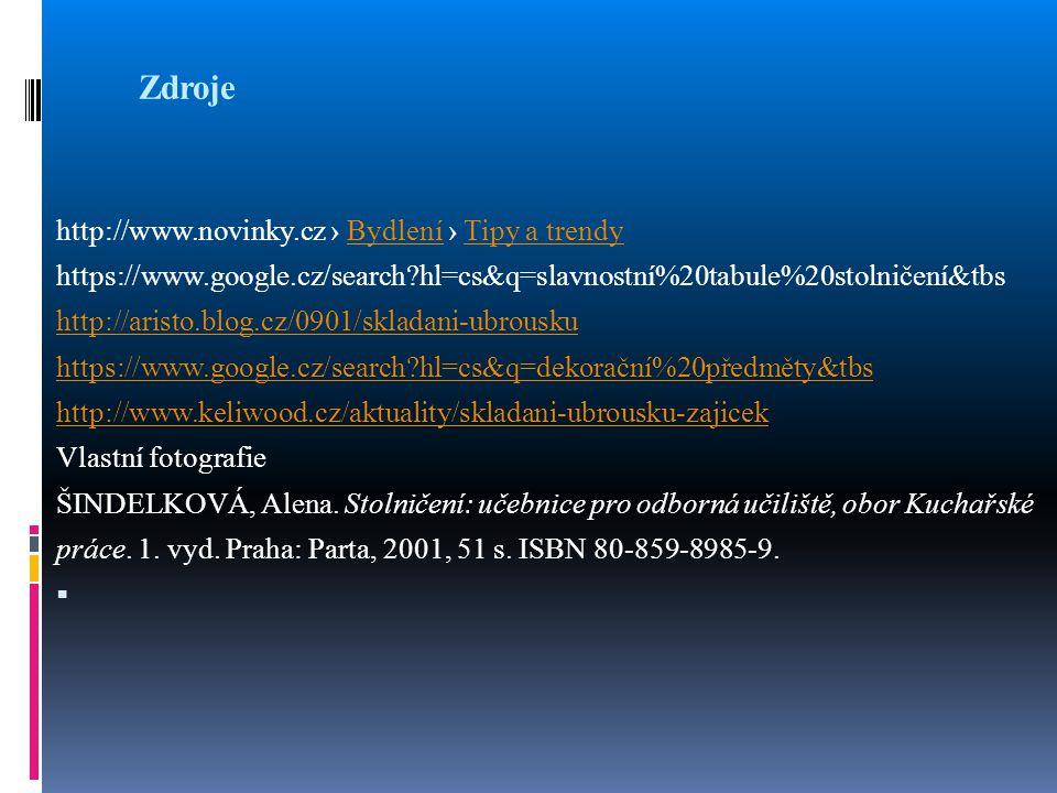 Zdroje http://www.novinky.cz › Bydlení › Tipy a trendy