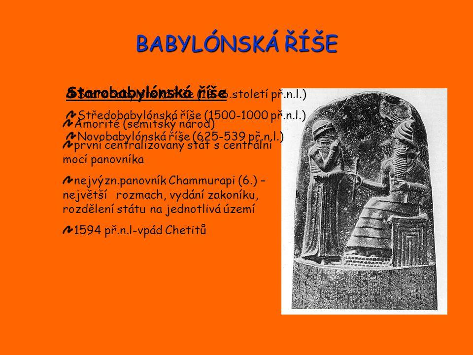 BABYLÓNSKÁ ŘÍŠE Starobabylónská říše