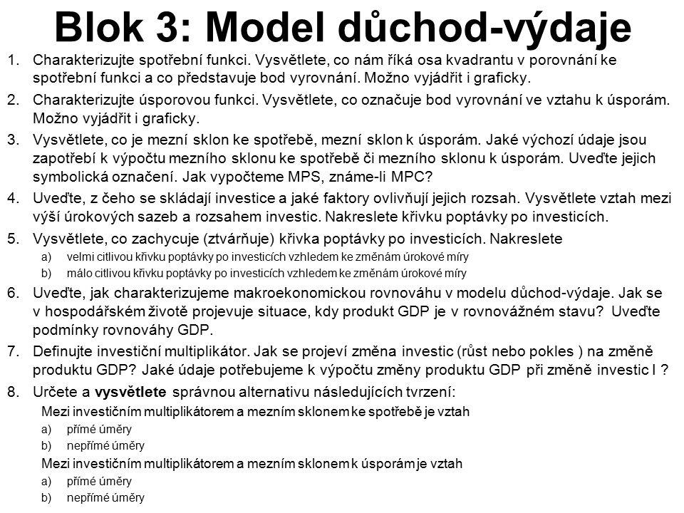 Blok 3: Model důchod-výdaje