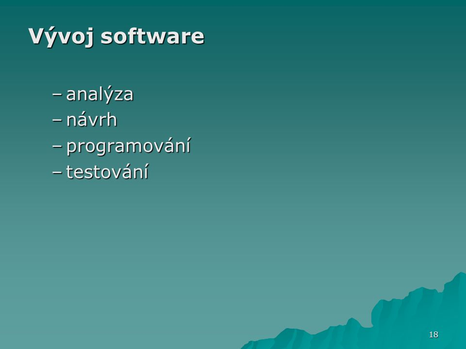 Vývoj software analýza návrh programování testování