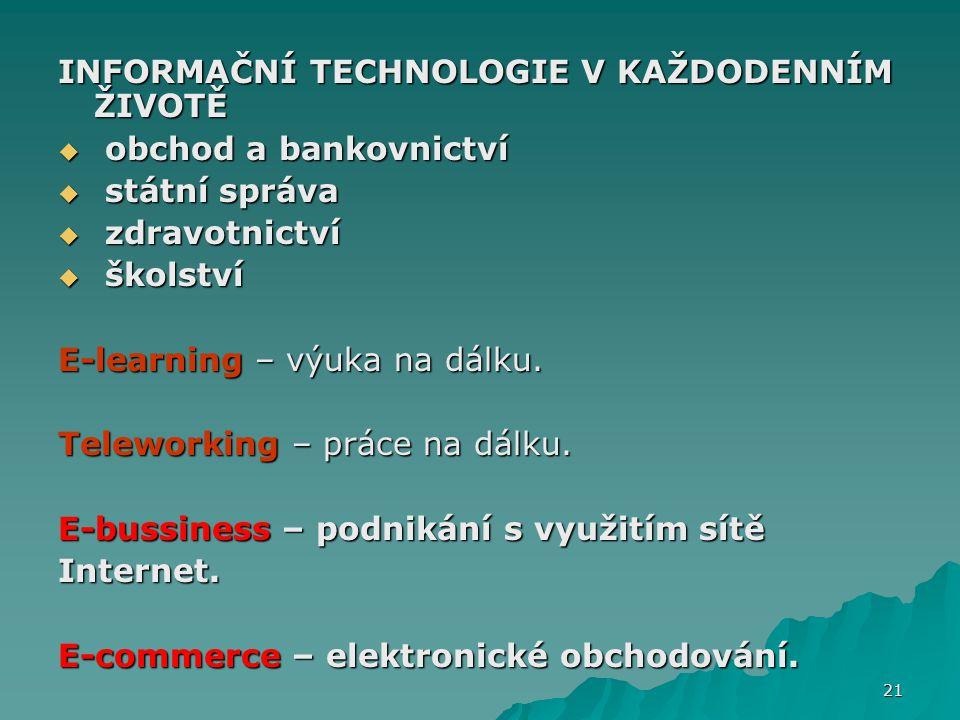 INFORMAČNÍ TECHNOLOGIE V KAŽDODENNÍM ŽIVOTĚ