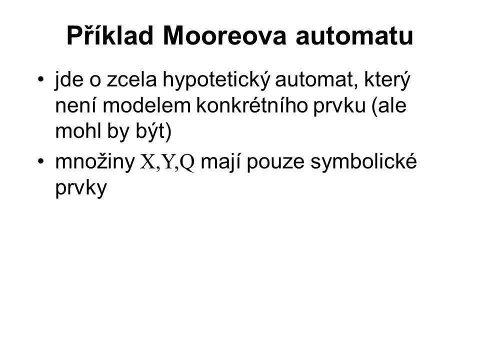 Příklad Mooreova automatu