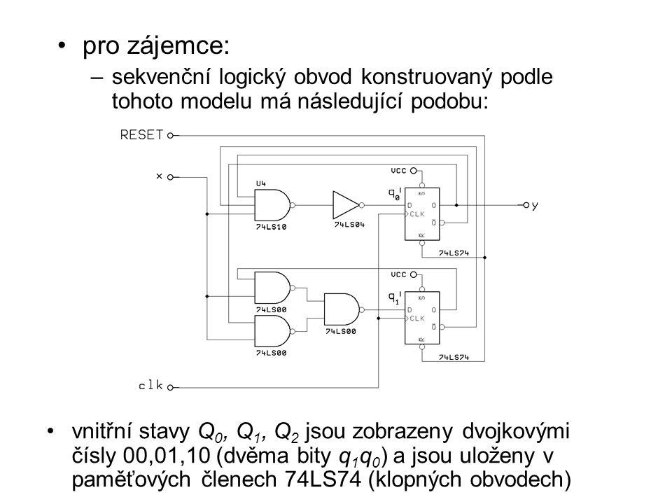 pro zájemce: sekvenční logický obvod konstruovaný podle tohoto modelu má následující podobu: