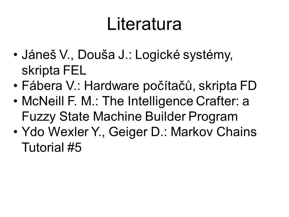 Literatura Jáneš V., Douša J.: Logické systémy, skripta FEL