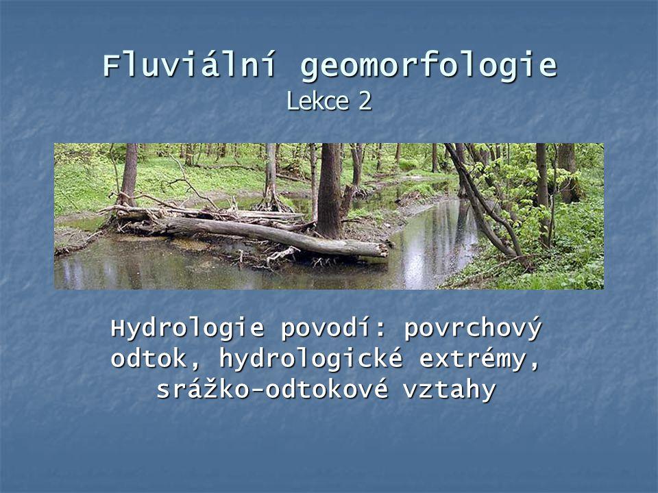 Fluviální geomorfologie Lekce 2