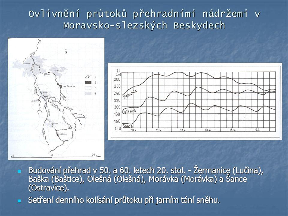Ovlivnění průtoků přehradními nádržemi v Moravsko-slezských Beskydech