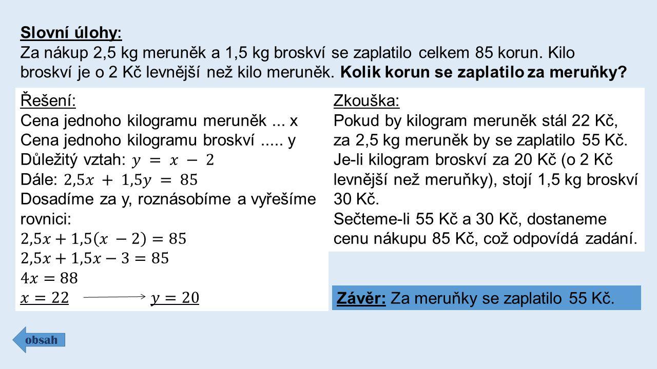 Cena jednoho kilogramu meruněk ... x