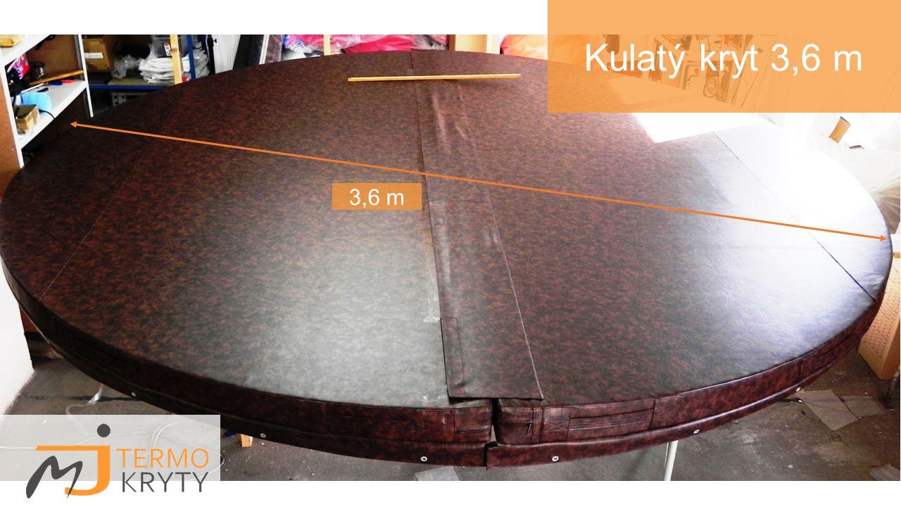 Kulatý kryt 3,6 m 3,6 m