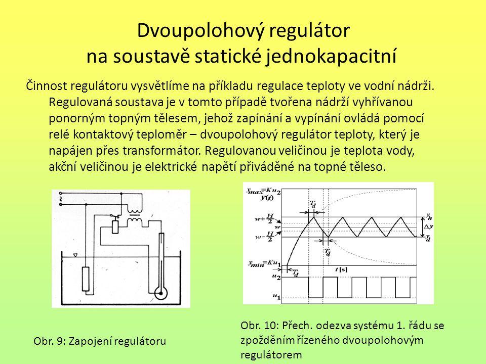Dvoupolohový regulátor na soustavě statické jednokapacitní