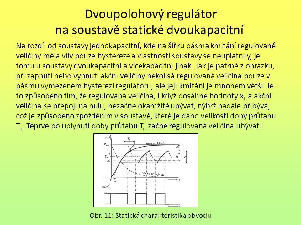 Dvoupolohový regulátor na soustavě statické dvoukapacitní