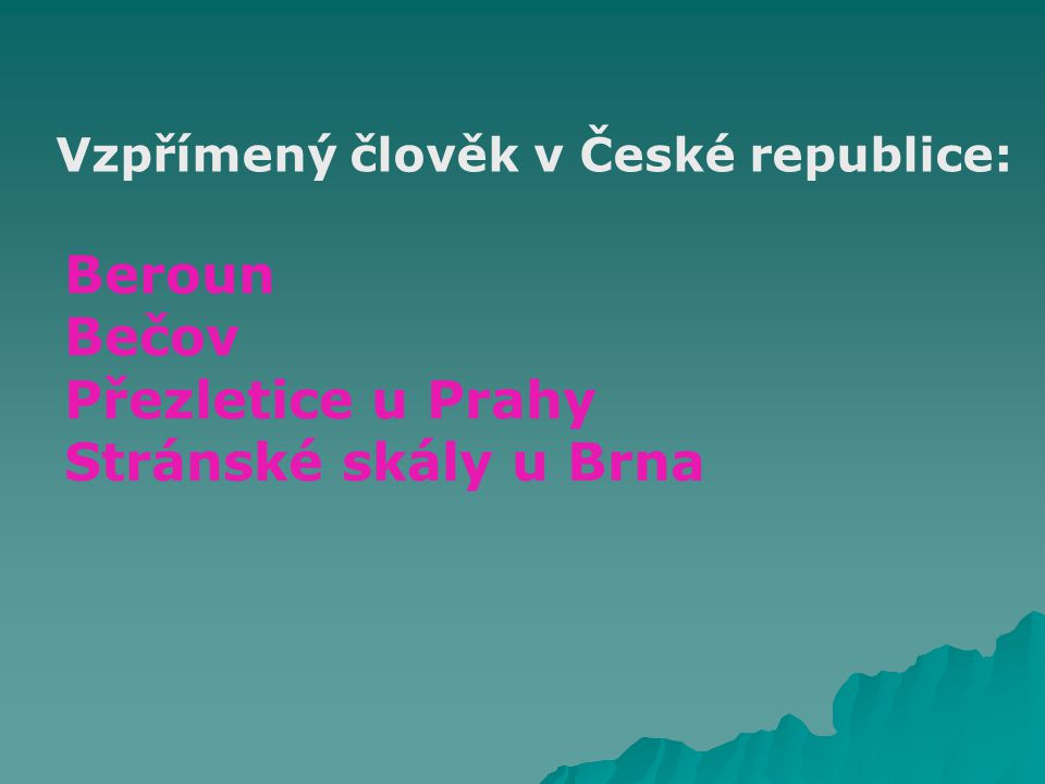 Beroun Bečov Přezletice u Prahy Stránské skály u Brna