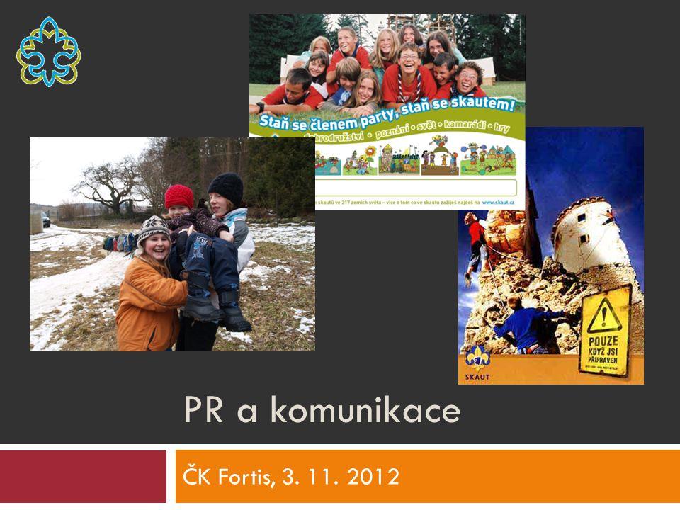 PR a komunikace ČK Fortis, 3. 11. 2012