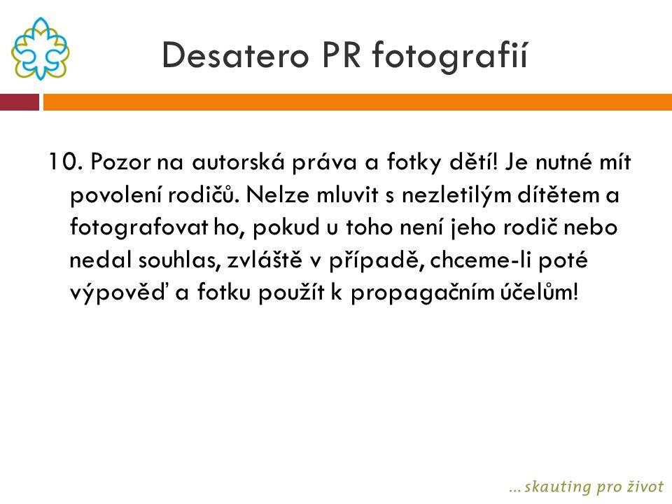 Desatero PR fotografií