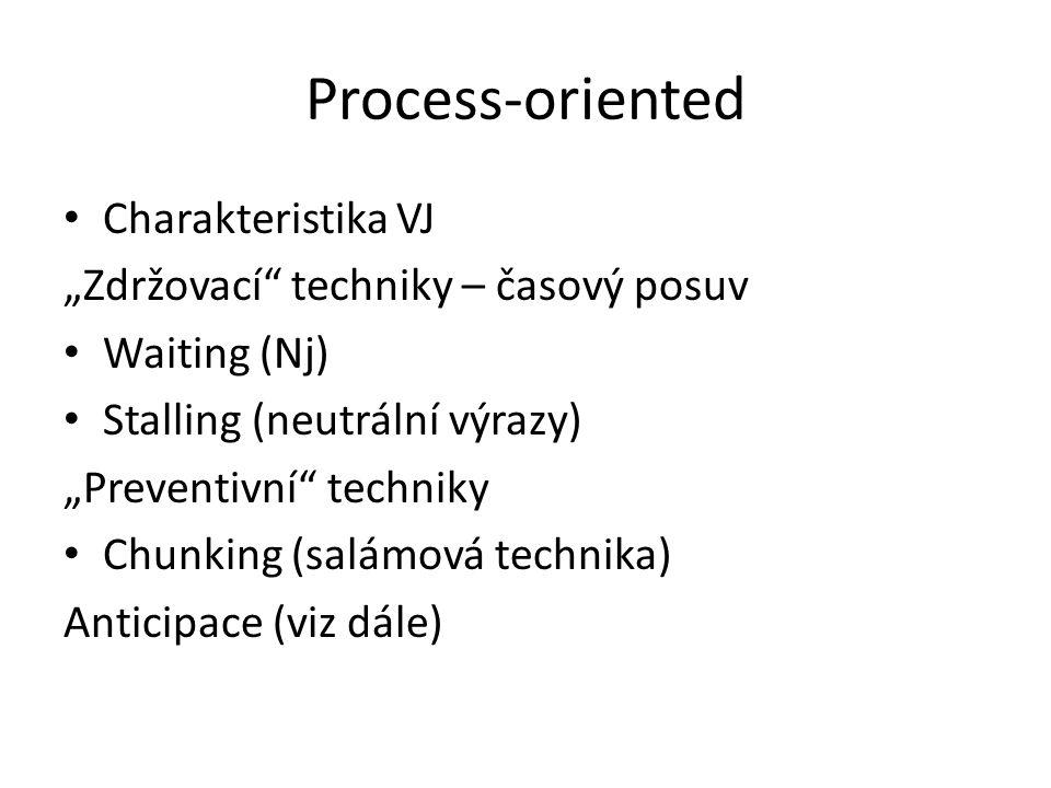 Process-oriented Charakteristika VJ
