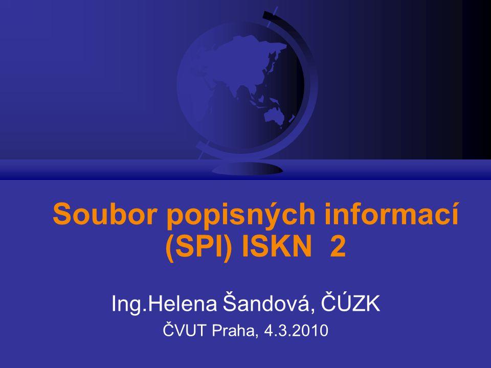 Soubor popisných informací (SPI) ISKN 2