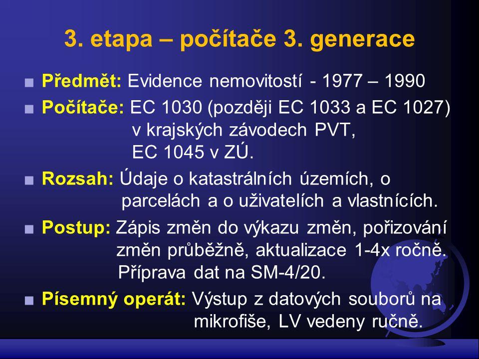 3. etapa – počítače 3. generace