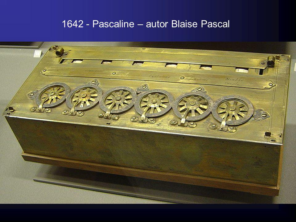 1642 - Pascaline – autor Blaise Pascal