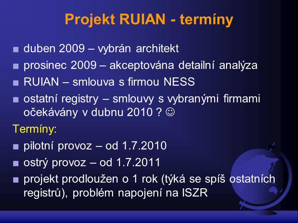 Projekt RUIAN - termíny
