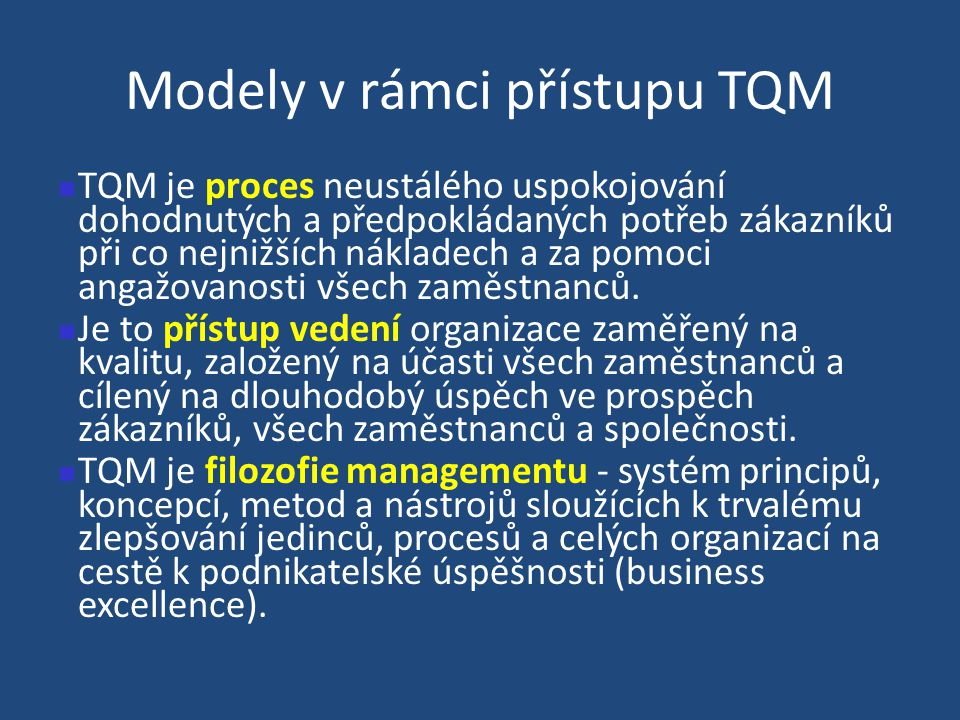 Modely v rámci přístupu TQM