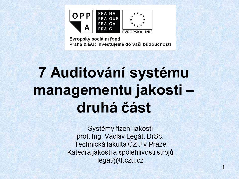 7 Auditování systému managementu jakosti – druhá část