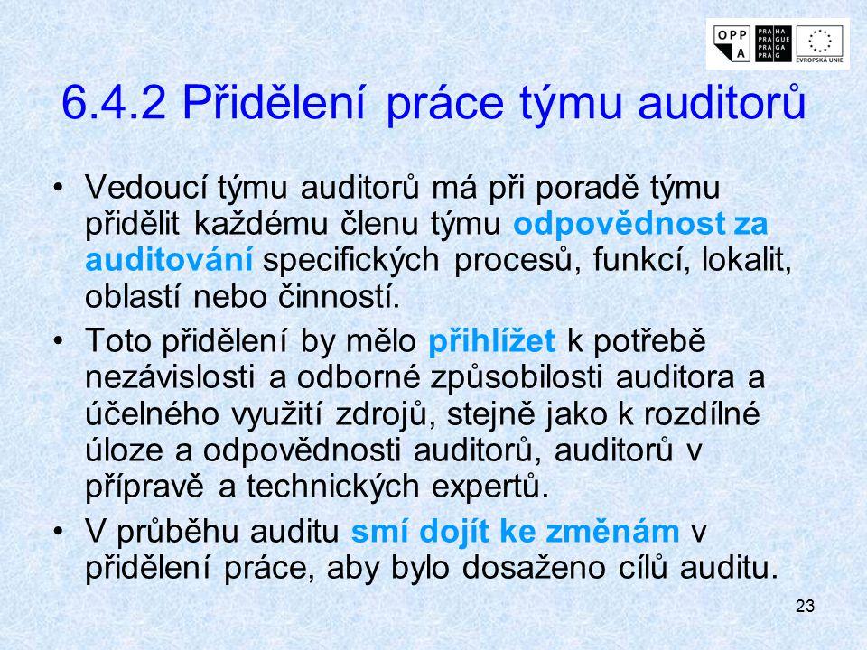 6.4.2 Přidělení práce týmu auditorů