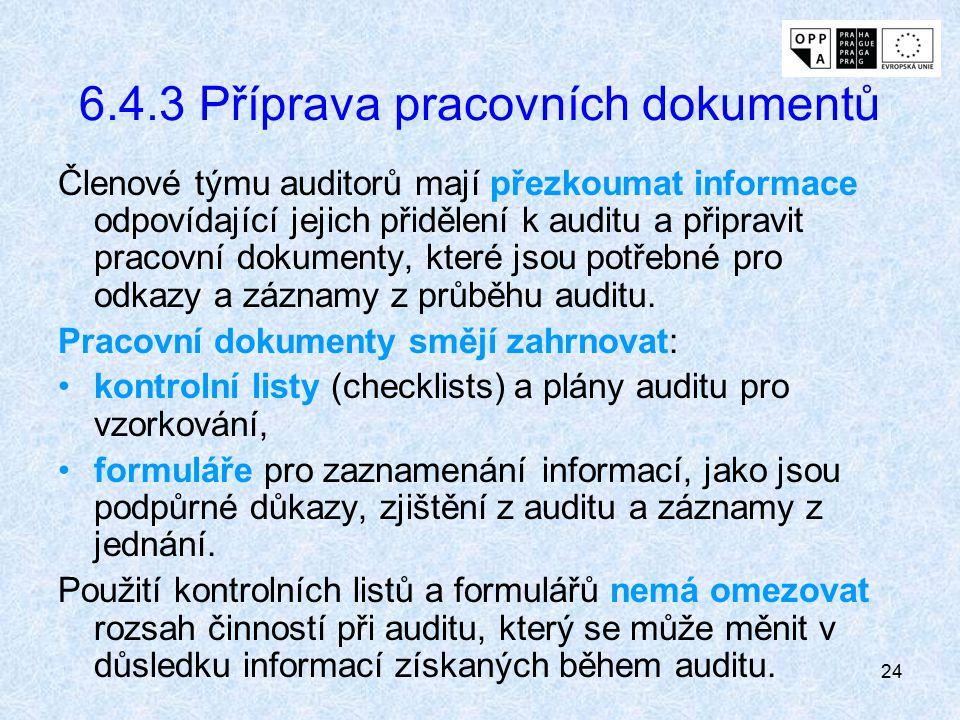 6.4.3 Příprava pracovních dokumentů