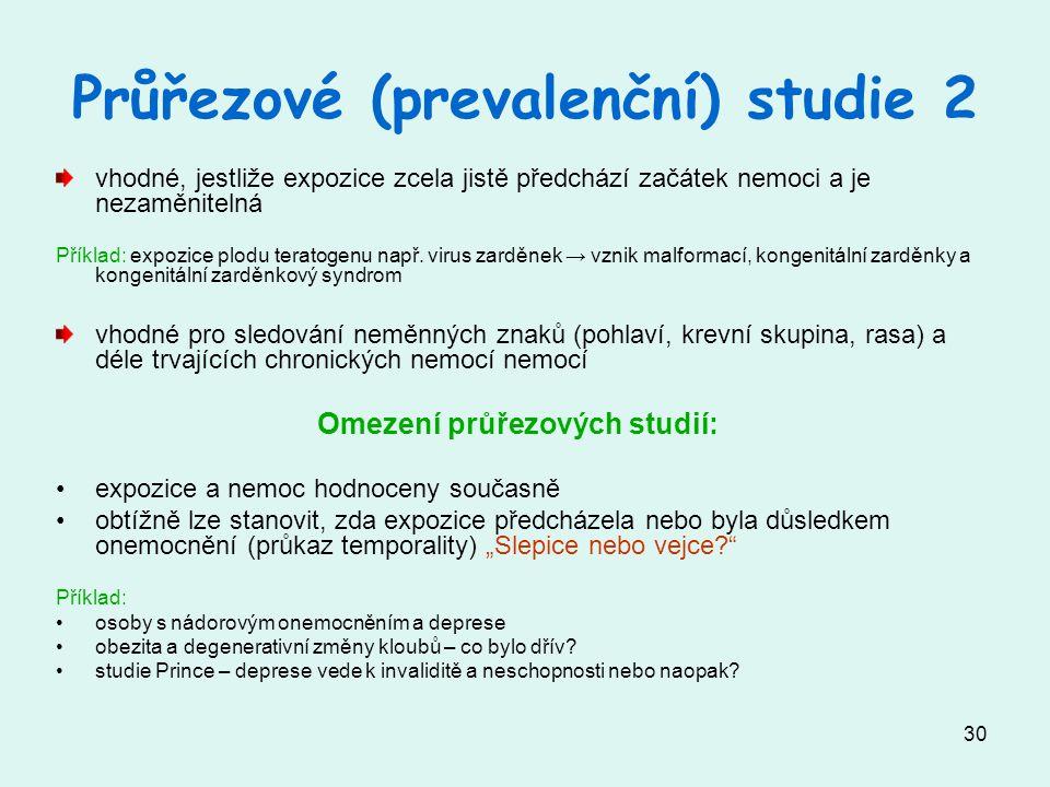 Průřezové (prevalenční) studie 2