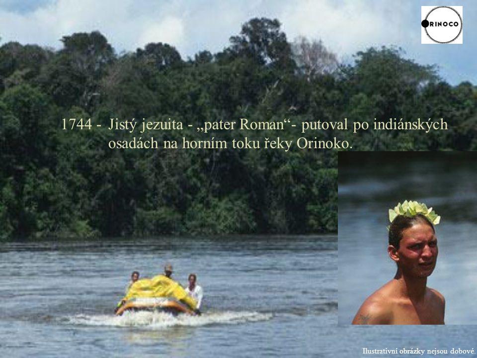 "1744 -. Jistý jezuita - ""pater Roman - putoval po indiánských"