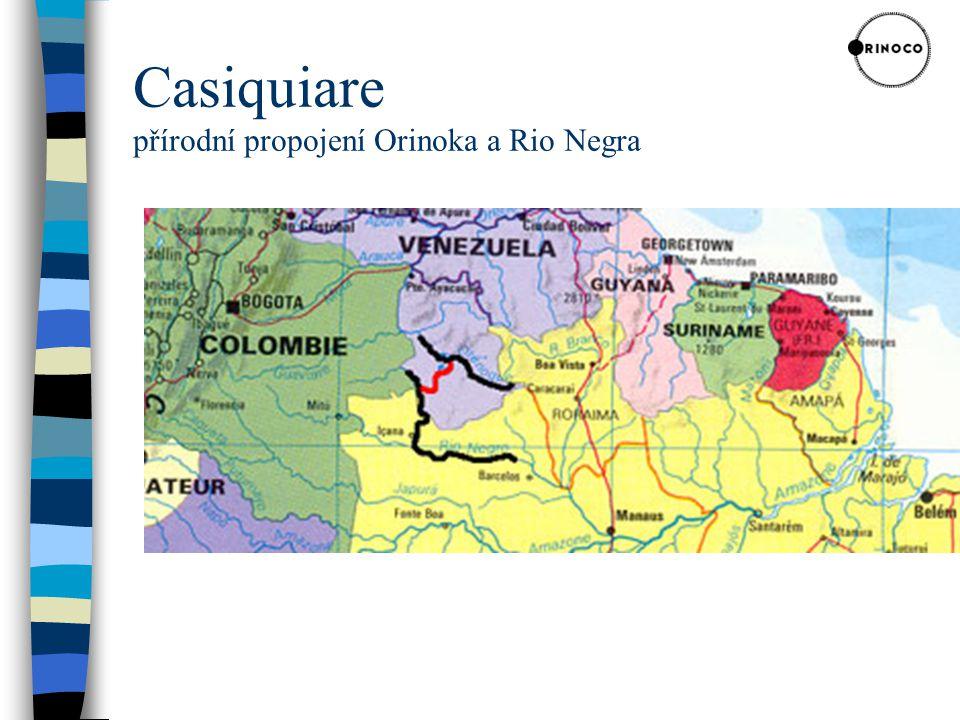 Casiquiare přírodní propojení Orinoka a Rio Negra