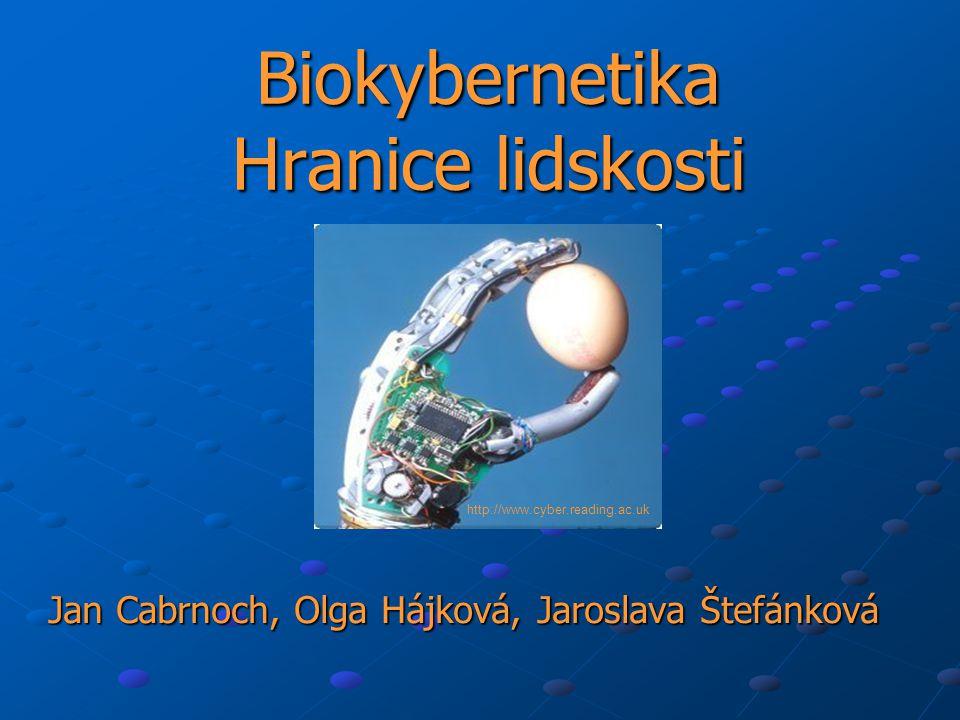 Biokybernetika Hranice lidskosti