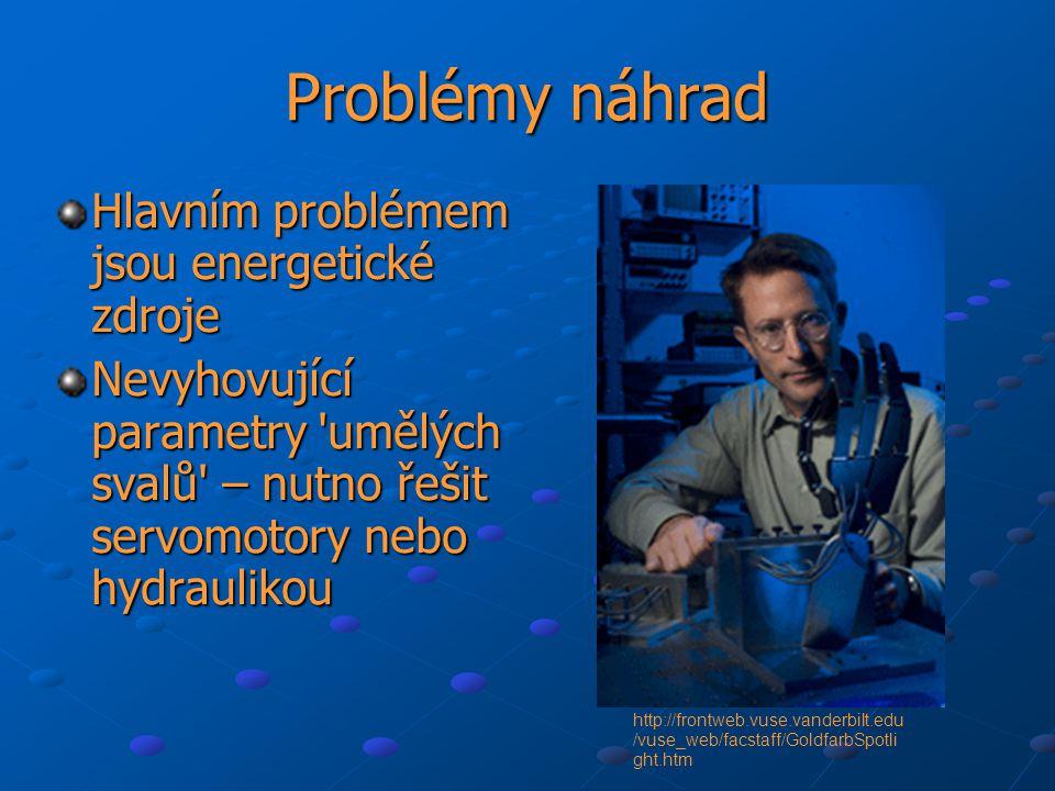 Problémy náhrad Hlavním problémem jsou energetické zdroje