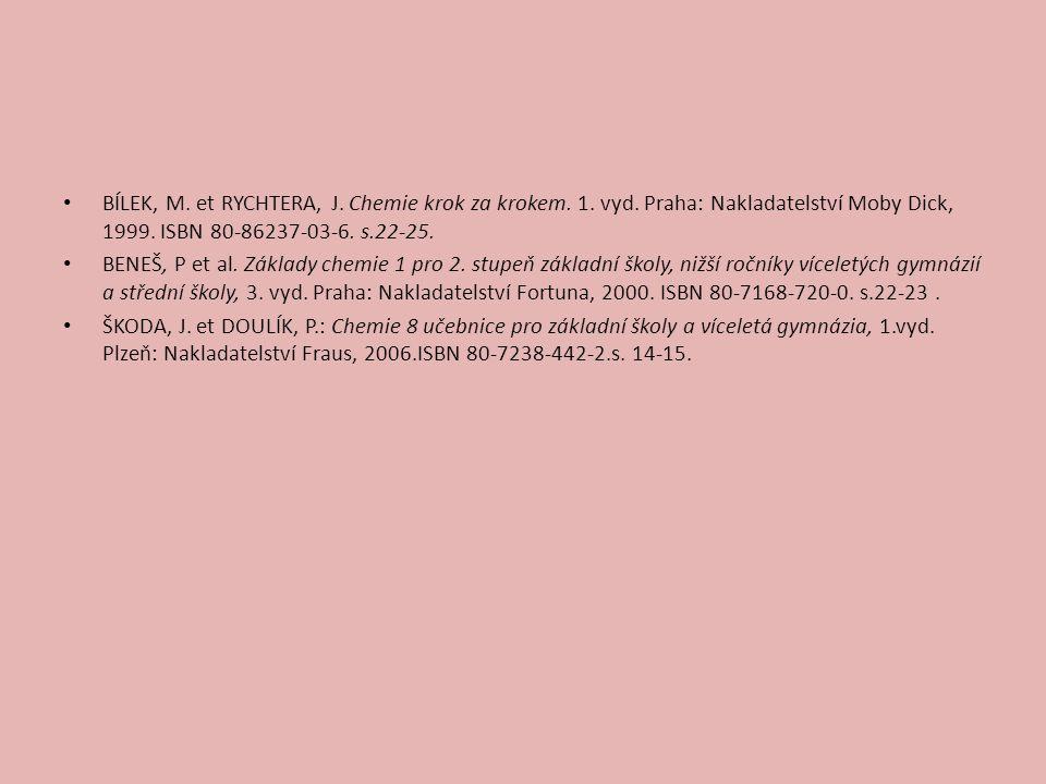 BÍLEK, M. et RYCHTERA, J. Chemie krok za krokem. 1. vyd