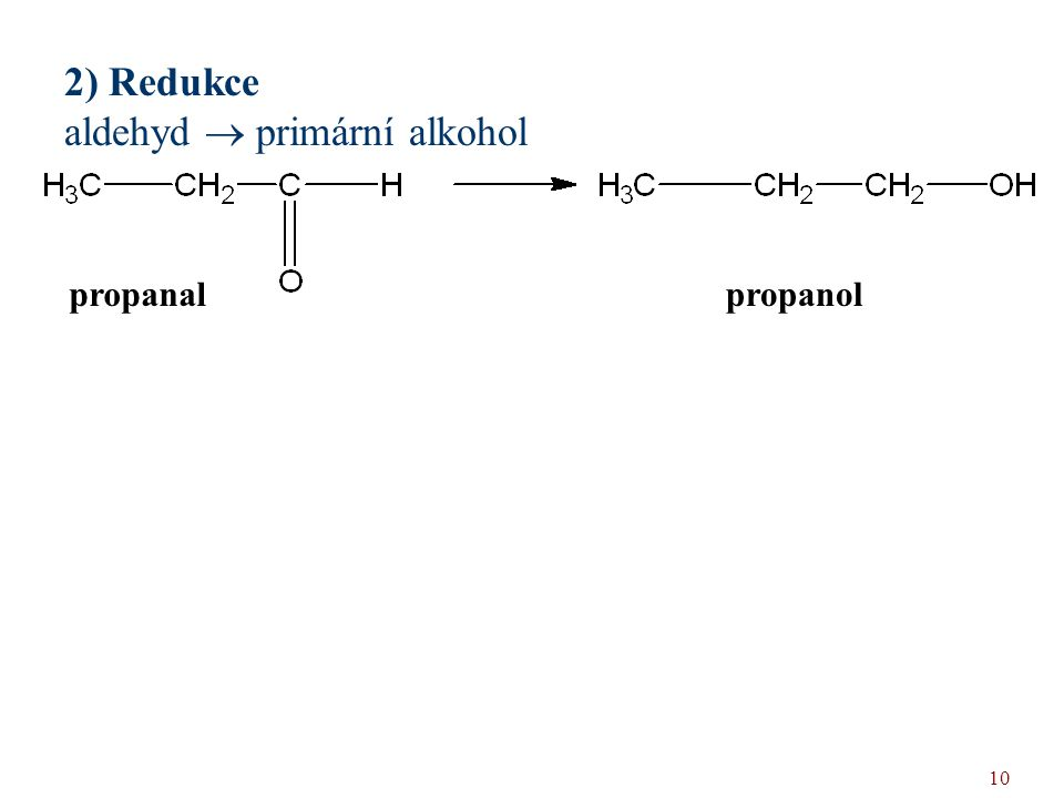 aldehyd  primární alkohol