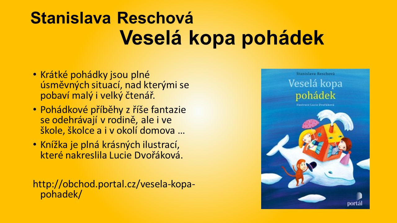 Stanislava Reschová Veselá kopa pohádek