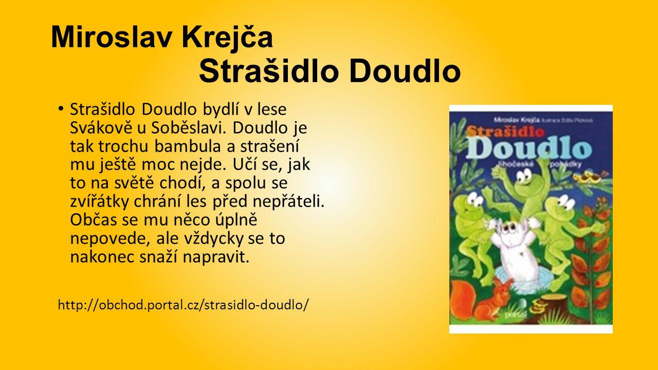 Miroslav Krejča Strašidlo Doudlo