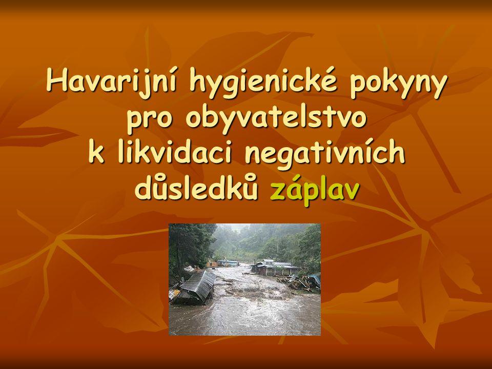 Havarijní hygienické pokyny pro obyvatelstvo k likvidaci negativních důsledků záplav