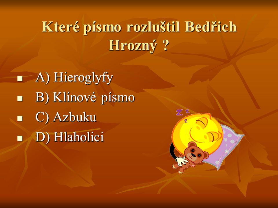 Které písmo rozluštil Bedřich Hrozný