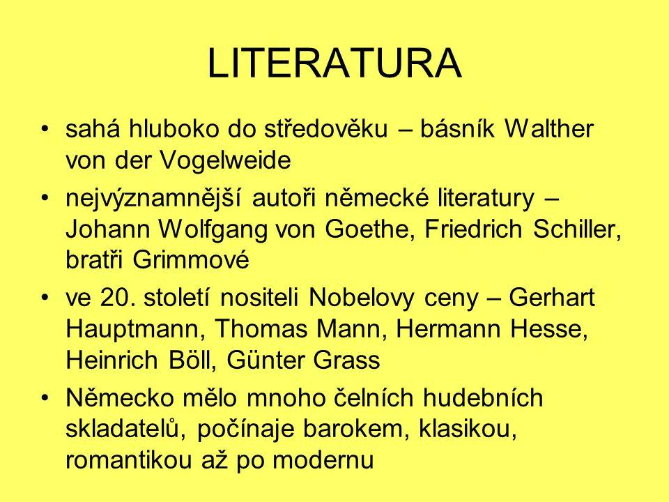 LITERATURA sahá hluboko do středověku – básník Walther von der Vogelweide.