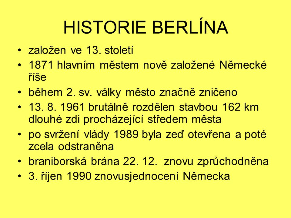 HISTORIE BERLÍNA založen ve 13. století